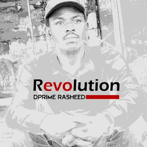 NEW: REVOLUTION  || DPRIME RASHEED