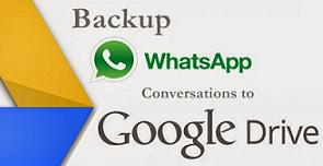 WhatsApp to Google Drive backup