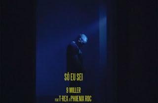 BAIXAR MP3 || 9 Miller - Só Eu Sei (feat.Tóy Tóy T-Rex & PHOENIX RDC) || 2020