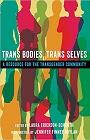https://www.amazon.com/Trans-Bodies-Selves-Transgender-Community/dp/0199325359