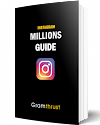 Get your buisness ideas or followers by using Instagram Millions Guide