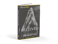 Deceived: An Investigative Memoir into the Zion Society Cult