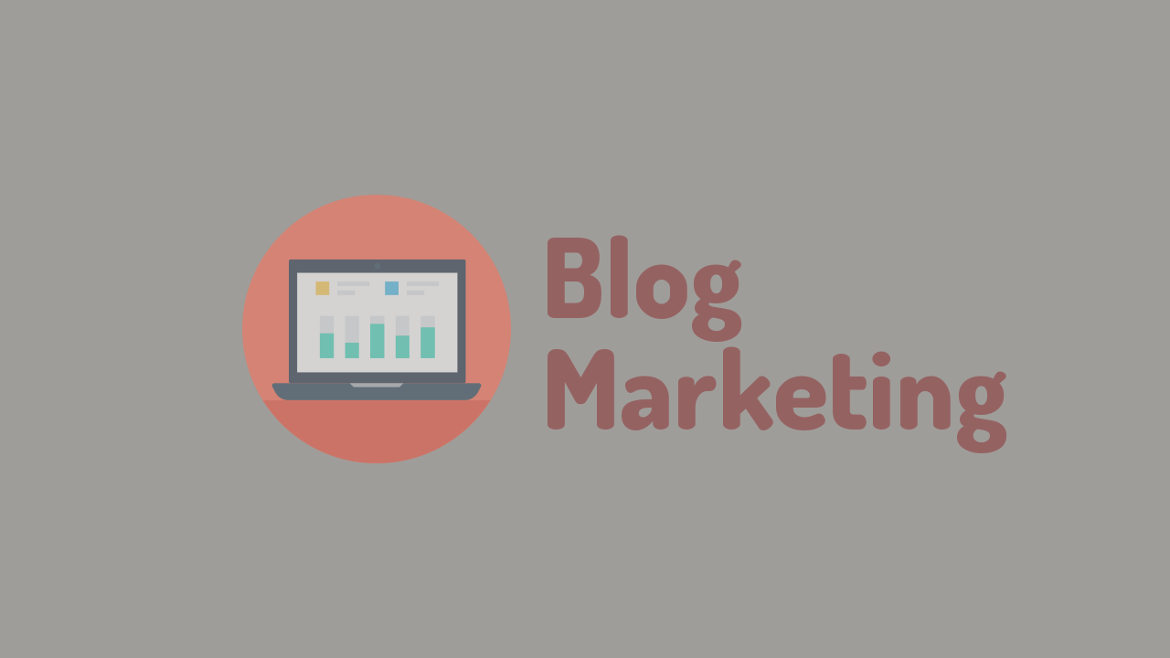 Blog Marketing Atau Pemasaran Dengan Blog