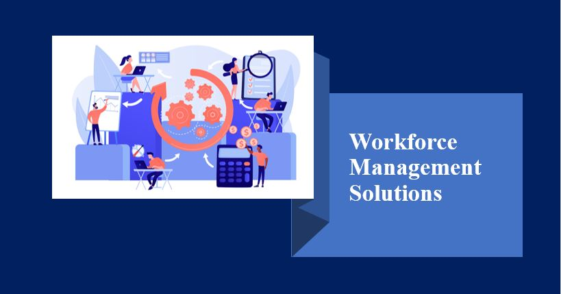 A Brief Guide on Workforce Management