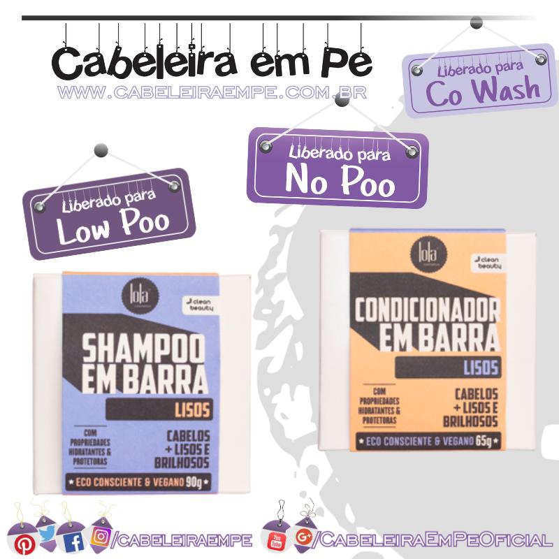 Shampoo (Low Poo) e Condicionador (No Poo e Co wash) em Barra Lisos - Lola