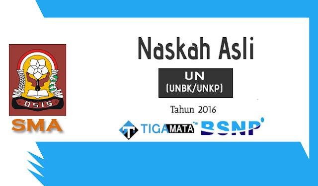 Download Soal UN/UNBK SMA 2016 Asli Semua Mata Pelajaran