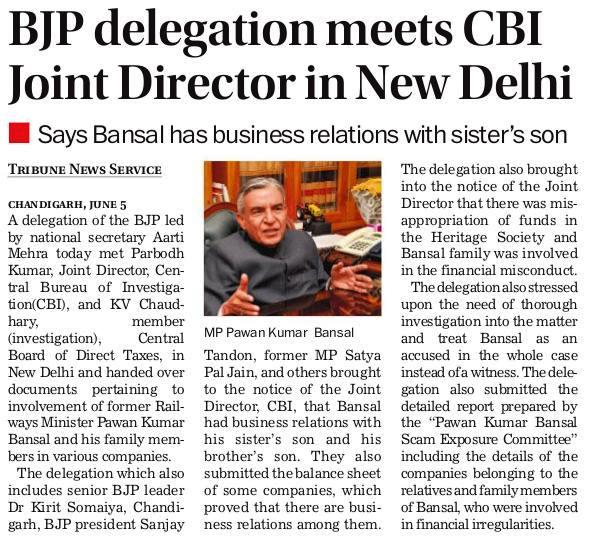 The Delegation which also includes senior BJP leader Dr. Kirit Somaiya, Chandigarh BJP president Sanjay Tandon, former MP Satya Pal Jain, and others brought to the notice of the Joint Director, CBI, that Bansal had business relations with his sister's son and his brother's son.
