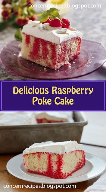 Delicious Raspberry Poke Cake