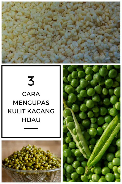Cara Mengupas Kulit Kacang Hijau dengan Cepat dan Mudah