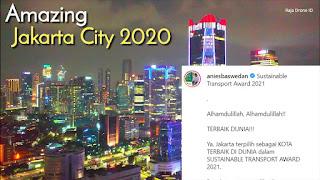 Anies Berulah Lagi! Jakarta Terpilih Jadi Kota Terbaik di Dunia dalam Sustainable Transport Award 2021
