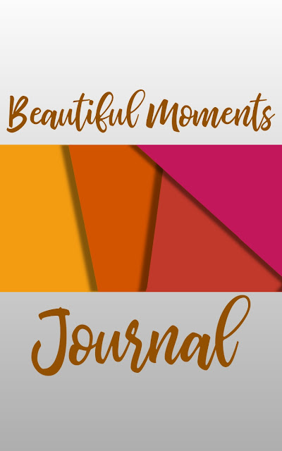 Beautiful Moments Journal Paperback