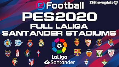 PES 2020 FULL LaLiga Santander Stadium Pack