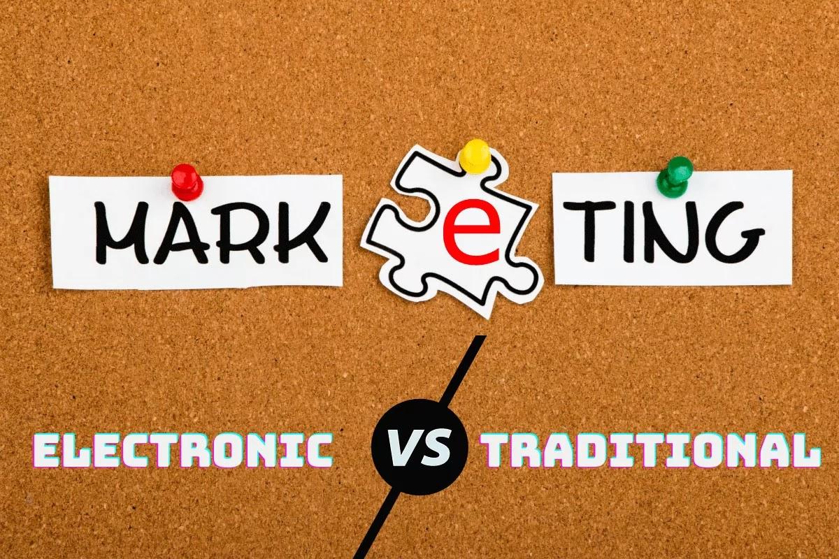 الفرق بين التسويق الالكتروني والتقليدي