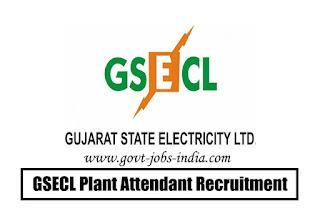 GSECL Plant Attendant Recruitment 2020