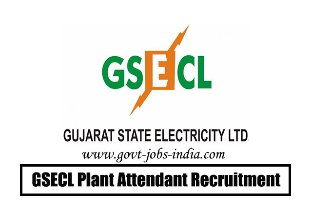 GSECL Plant Attendant Recruitment 2020 – 177 Vidyut Sahayak Vacancy – Last Date 17 March