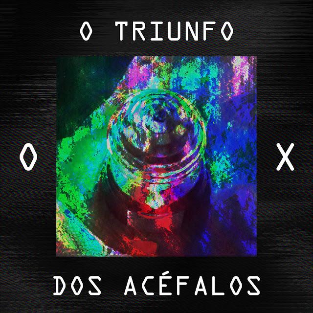 STREAM: O Triunfo dos Acéfalos - OX