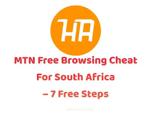 MTN Free Browsing Cheat For South Africa | 7 Free Steps