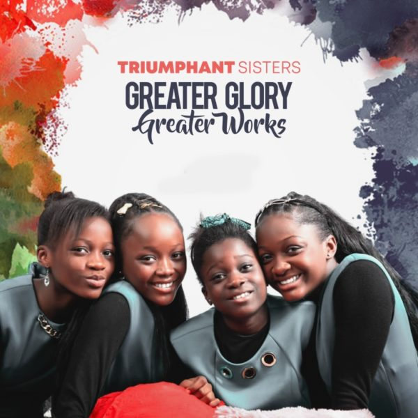 Triumphant Sisters - Greater Glory Greater Works Audio