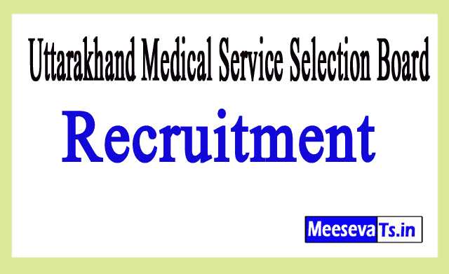 Uttarakhand Medical Service Selection Board UKMSSB Recruitment