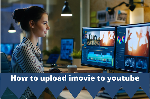 How to upload imovie to youtube