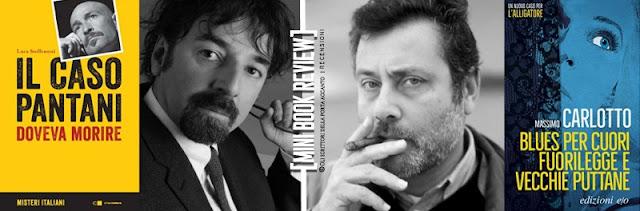 Blues per cuori fuorilegge e vecchie puttane, di Massimo Carlotto - Il caso Pantani, di Luca Steffenoni - recensioni, libri, scrittori