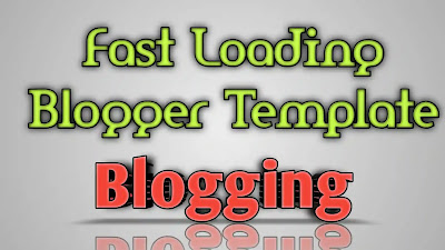 Faster-Fast-Loading-Blogger-Template