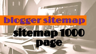 1000 se jayada page ka blogger sitemap kaise banaye
