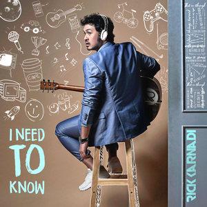 Rick Karnadi - I Need To Know