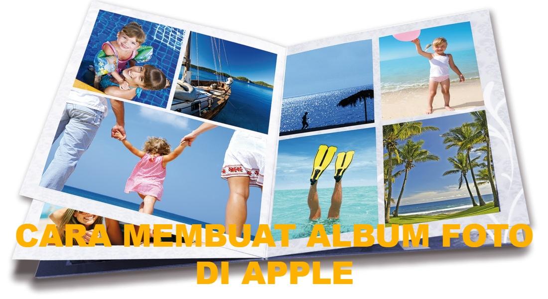 cara-membuat-album-foto-di-apple