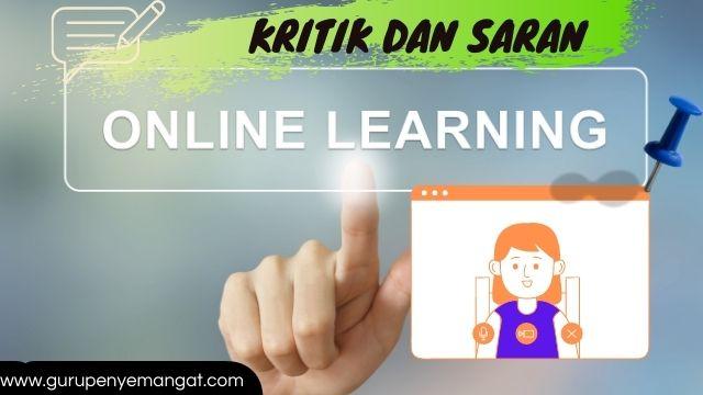 Kritik dan Saran Pembelajaran Online