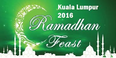 Buffet Ramadhan Kuala Lumpur 2016 harga dan lokasi