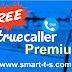 TrueCaller PREMIUM for FREE - التحميل المجاني للنسخة المدفوعة  من تطبيق Truecaller  -