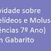 Atividade sobre Anelídeos e Moluscos (Ciências 7º Ano) com Gabarito