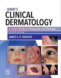 Habif's Clinical Dermatology A Color Guide to Diagnosis and Therapy 7th Edition – 2021