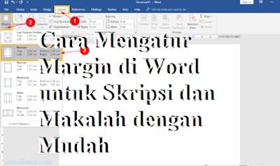 Cara Mengatur Margin di Word untuk Skripsi dan Makalah dengan Mudah