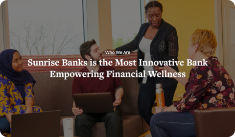 Sunrise Banks Empowering Financial Wellness