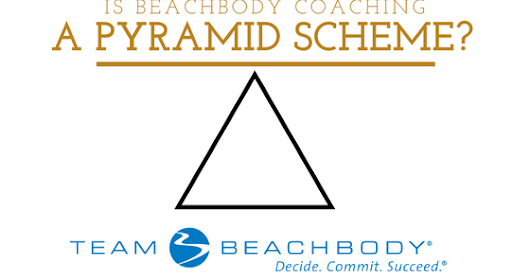 Is Beachbody Coaching a Pyramid Scheme?