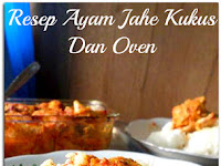 Resep Ayam Jahe Kukus Dan Oven ( Ginger Chicken Recipe, Steamed And Oven )
