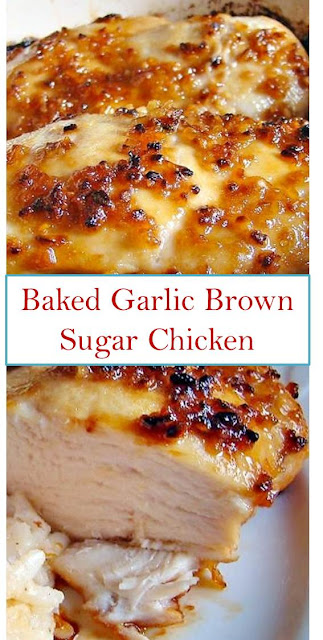 Baked Garlic Brown Sugar Chicken #Baked #Garlic #Brown #Sugar #Chicken #BakedGarlicBrownSuga Chicken