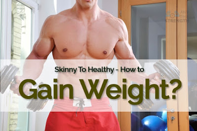 how to gain weight with simple methods