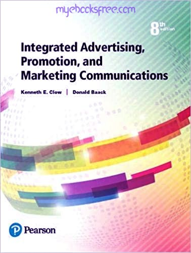 Integrated Advertising, Promotion, and Marketing Communications Pdf Book