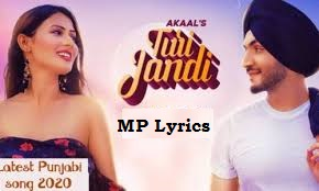 Akaal - Turi Jandi song video & mp3 download | Turi Jandi Lyrics– Akaal