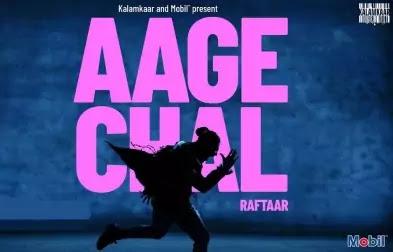 Aage Chal Song Lyrics-Raftaar