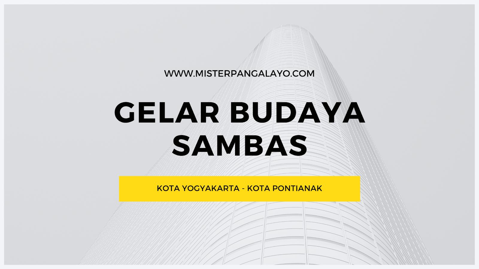 GELAR BUDAYA SAMBAS