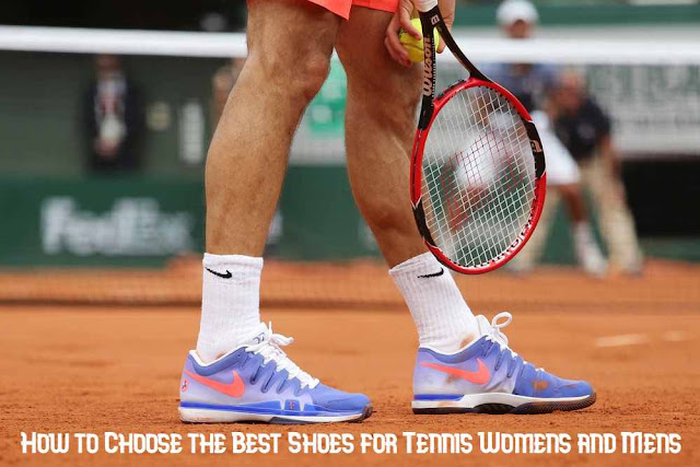 How to Choose the Best Shoes for Tennis Womens and Mens