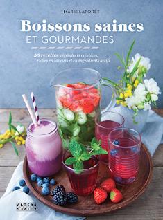 Marie Laforêt - Boissons saines et gourmandes
