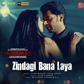 Zindagi Bana Laya - Dushman (2017)
