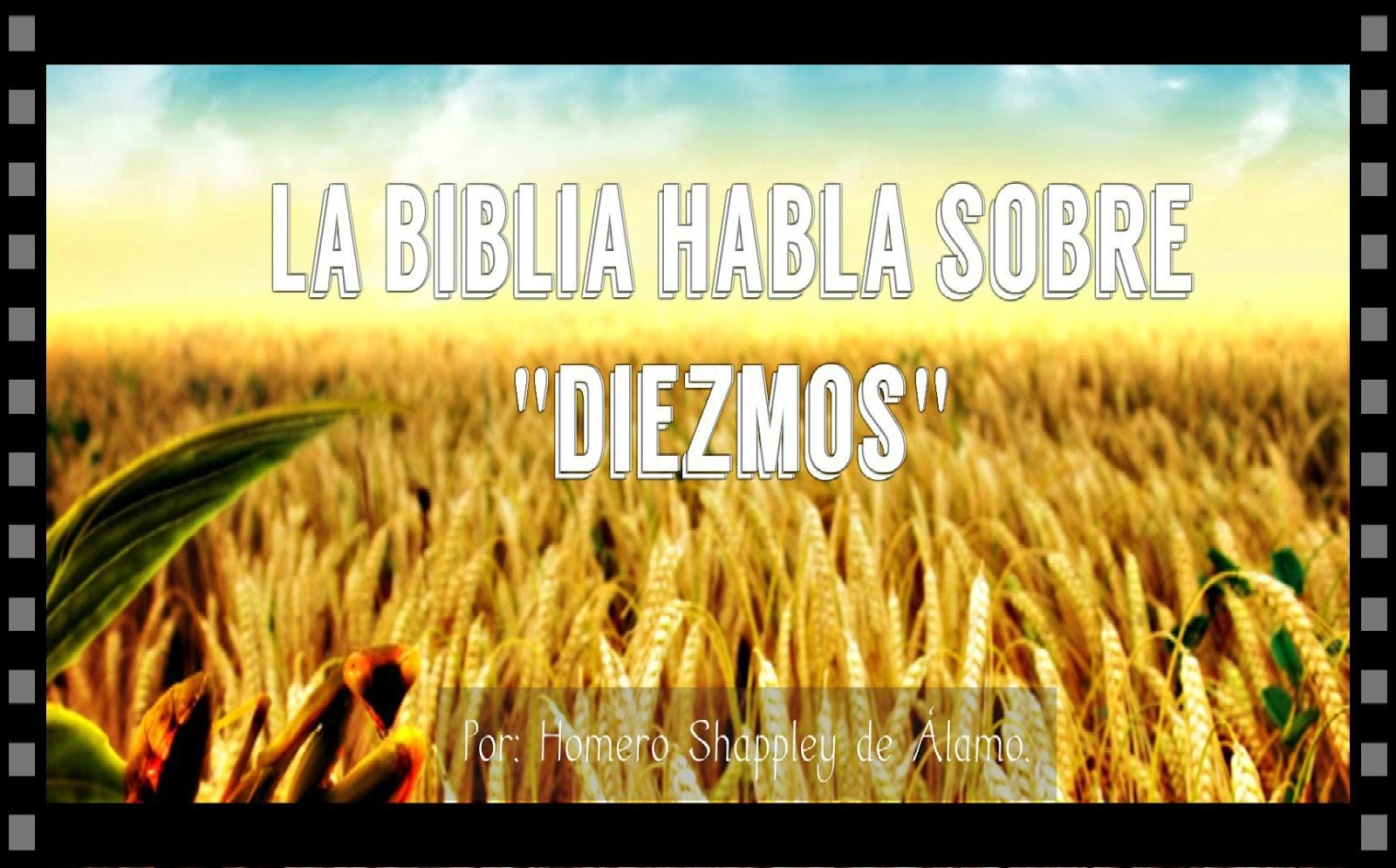"VIVIENDO POR FE .: La Biblia habla sobre ""diezmos"",,,,-IV-"