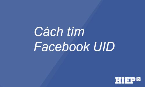 Bạn đang tìm kiểm UID Facebook. Xin giới thiệu công cụ kiểm tra ID nhanh nhất