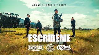 LETRA Escribeme Almas de Barrio ft Laipy